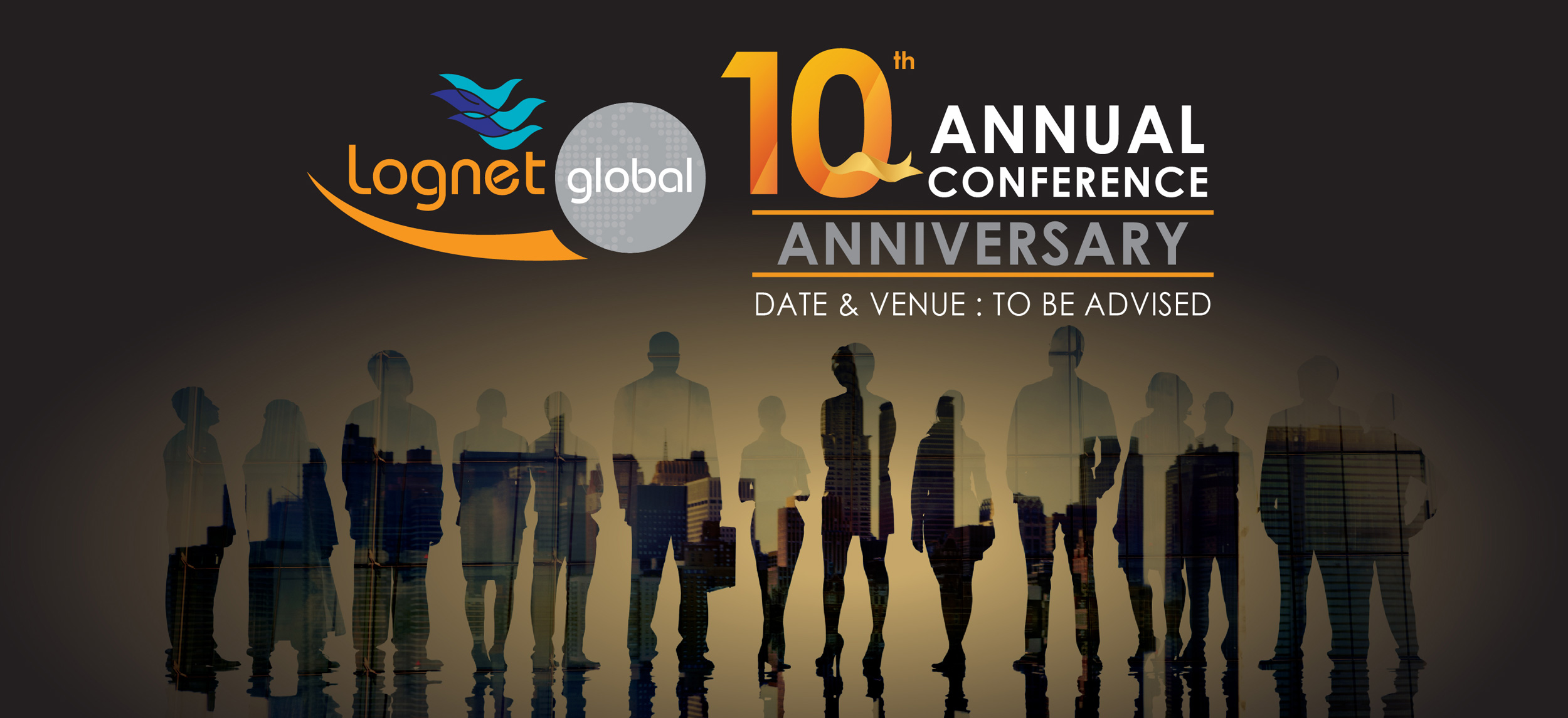 Lognet Global 2020 - 10th Anniversary Conference